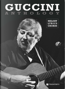 Guccini anthology. Mmelody, lyrics, chords by Francesco Guccini