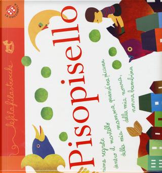 Pisopisello. Le filafilastrocche by Chiara Dattola, Gabriele Clima