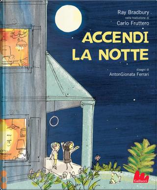 Accendi la notte by Ray Bradbury
