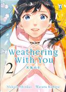 Weathering with you. Vol. 2 by Makoto Shinkai