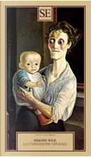 La condizione operaia by Simone Weil