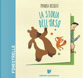La storia dell'orso by Emanuela Bussolati