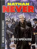 Nathan Never. Dopo l'apocalisse by Michele Medda, Riccardo Secchi