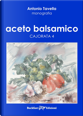 Aceto balsamico. Cajorata 4 by Antonio Tavella