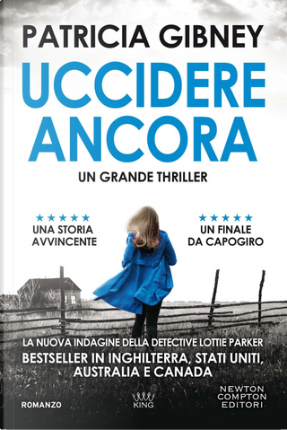 Uccidere ancora by Patricia Gibney