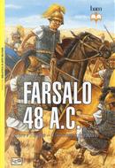 Farsalo 48 a.C. Cesare e Pompeo. Uno scontro fra titani by Si Sheppard