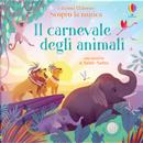 Il carnevale degli animali. Scopro la musica by Fiona Watt
