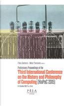 Preliminary proceedings of the Third International Conference on the history and philosophy of computing