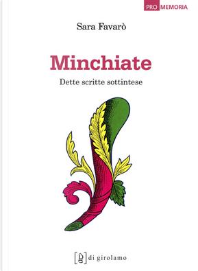 Minchiate. Dette scritte sottintese by Sara Favarò