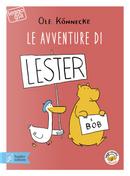 Le avventure di Lester e Bob by Ole Könnecke