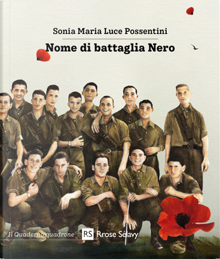 Nome di battaglia Nero by Sonia Maria Luce Possentini
