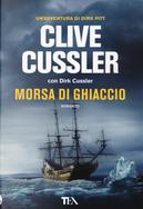 Morsa di ghiaccio by Clive Cussler, Dirk Cussler