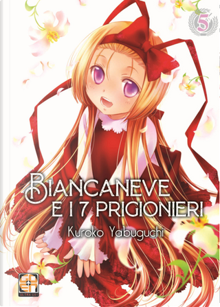 Biancaneve e i 7 prigionieri. Vol. 5 by Kuroko Yabuguchi, Shuzo Oshimi