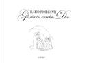 Ilario Fioravanti. Gloria in excelsis Deo by Marisa Zattini