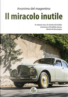 Il miracolo inutile by Anonimo del magentino