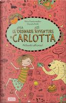 Attenti all'orso! Le (stra)ordinarie (dis)avventure di Carlotta by Alice Pantermüller