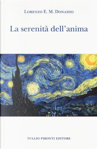 La serenità dell'anima by Lorenzo E. M. Donadio