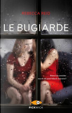 Le bugiarde by Rebecca Reid