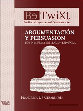 Argumentación y persuasión. Los discursos en lengua española