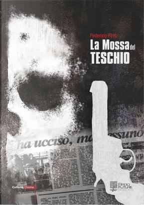 La mossa del teschio by Federico Pirro
