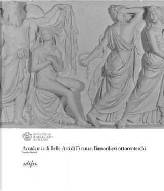 Accademia di Belle Arti di Firenze. Bassorilievi ottocenteschi by Sandro Bellesi