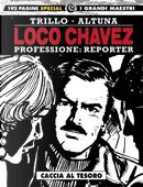 Loco Chavez. Professione: reporter. Vol. 2: Caccia al tesoro by Carlos Trillo, Horacio Altuna