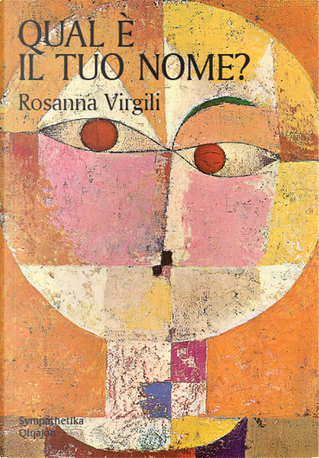 Qual è il tuo nome? Alla ricerca della propria identità by Rosanna Virgili