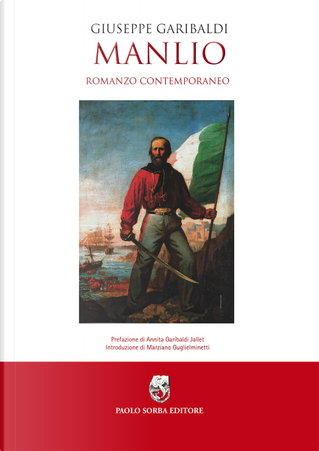 Manlio. Romanzo contemporaneo by Giuseppe Garibaldi