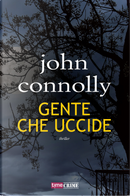 Gente che uccide by John Connolly