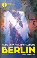 L'isola degli dei. Berlin. Vol. 6 by Fabio Geda, Marco Magnone