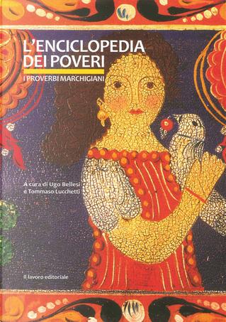 L'enciclopedia dei poveri. I proverbi marchigiani