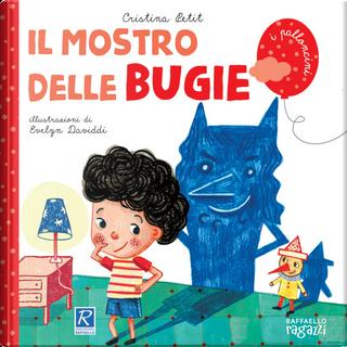 Il mostro delle bugie by Cristina Petit