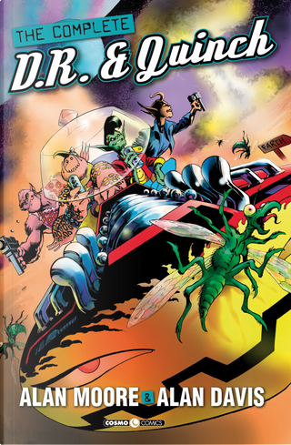 The complete D.R. & Quinch by Alan Davis, Alan Moore