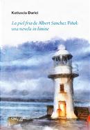 La piel fría de Albert Sánchez Piñol: una novela in limine by Katiuscia Darici