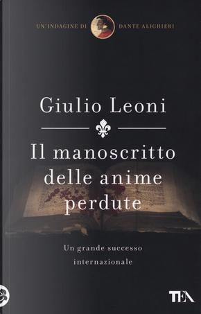 Il manoscritto delle anime perdute. Un'indagine di Dante Alighieri by Giulio Leoni