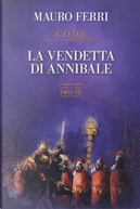 La vendetta di Annibale. C.O.D.E. by Mauro Ferri