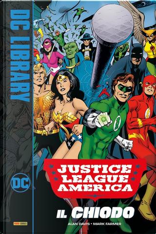 Il chiodo. Justice League by Alan Davis, Mark Farmer