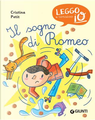 Il sogno di Romeo by Cristina Petit