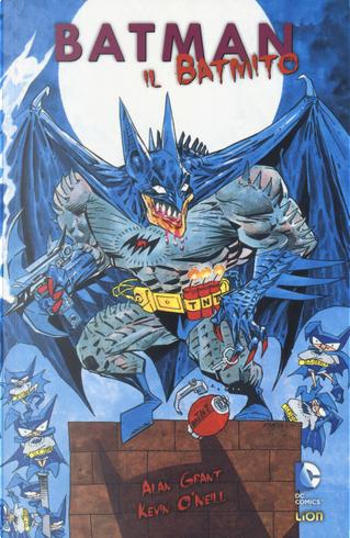 Il Batmito. Batman by Alan Grant
