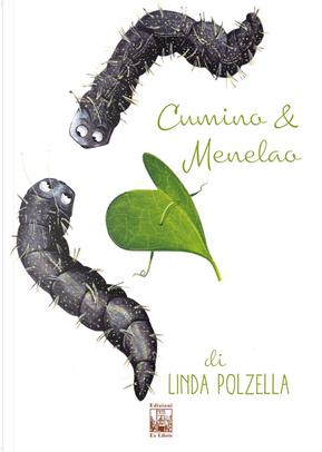 Cumino e Menelao by Linda Polzella