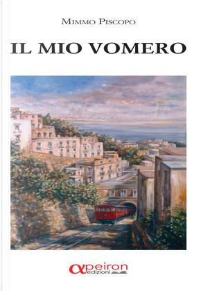 Il mio Vomero by Mimmo Piscopo