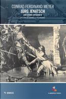 Jürg Jenatsch. Una storia grigionese by Conrad Ferdinand Meyer