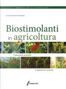 I biostimolanti in agricoltura. Presupposti scientifici