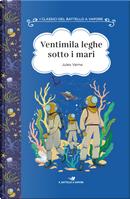 Ventimila leghe sotto i mari. Ediz. ad alta leggibilità by Jules Verne
