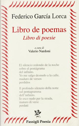 Libro de poemas-Libro di poesie. Testo spagnolo a fronte by Federico Garcia Lorca