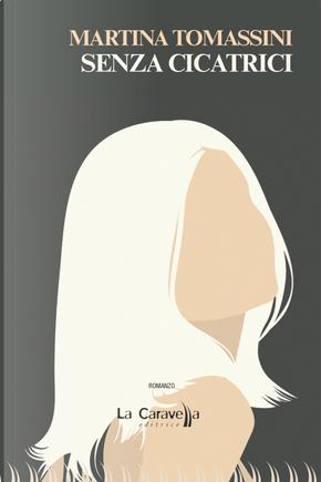Senza cicatrici by Martina Tomassini