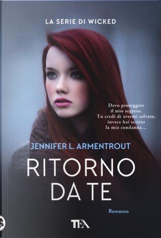 Ritorno da te. Wicked. Vol. 2 by Jennifer L. Armentrout