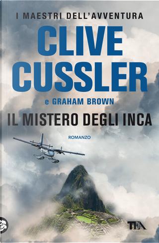 Il mistero degli Inca by Clive Cussler, Graham Brown