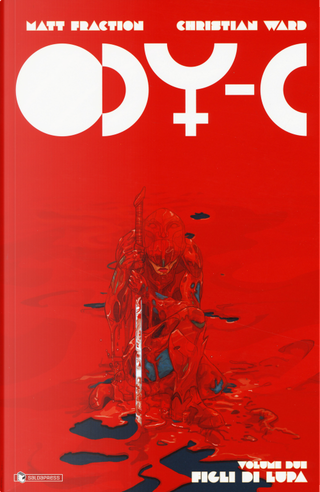 ODY-C. Vol. 2: Figli di lupa by Matt Fraction
