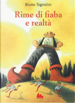 Rime di fiaba e realtà by Bruno Tognolini
